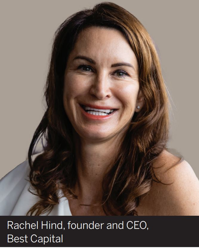 Rachel Hind, founder and CEO,Best Capital