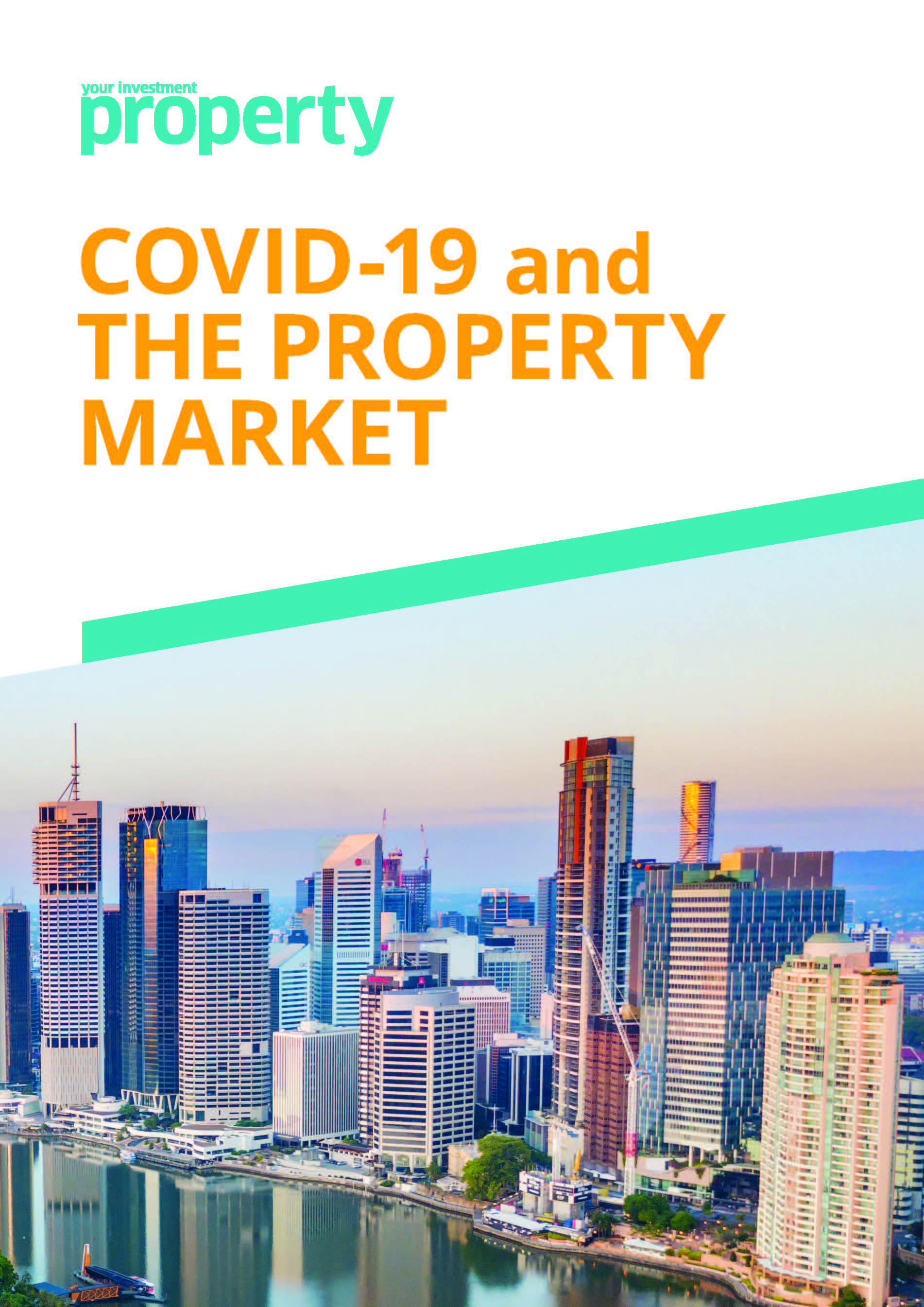 COVID-19 and the property market