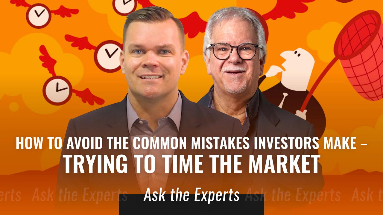 How to avoid the common mistakes investors make – Trying to time the market