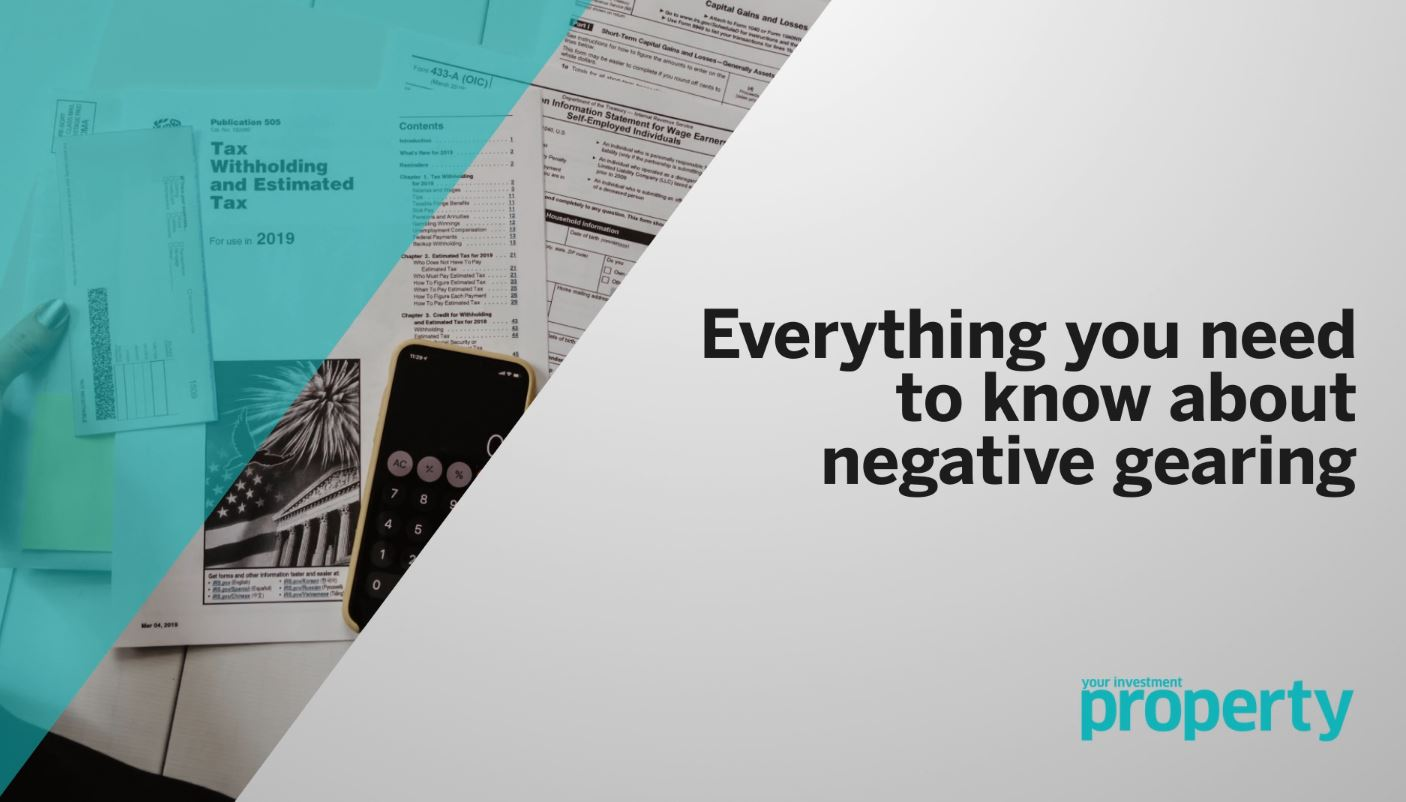 Everything you need to know about negative gearing