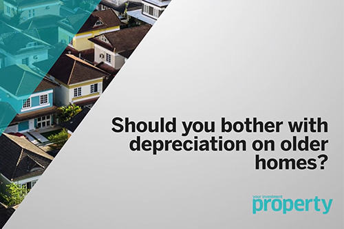 Should you bother with depreciation on older properties?
