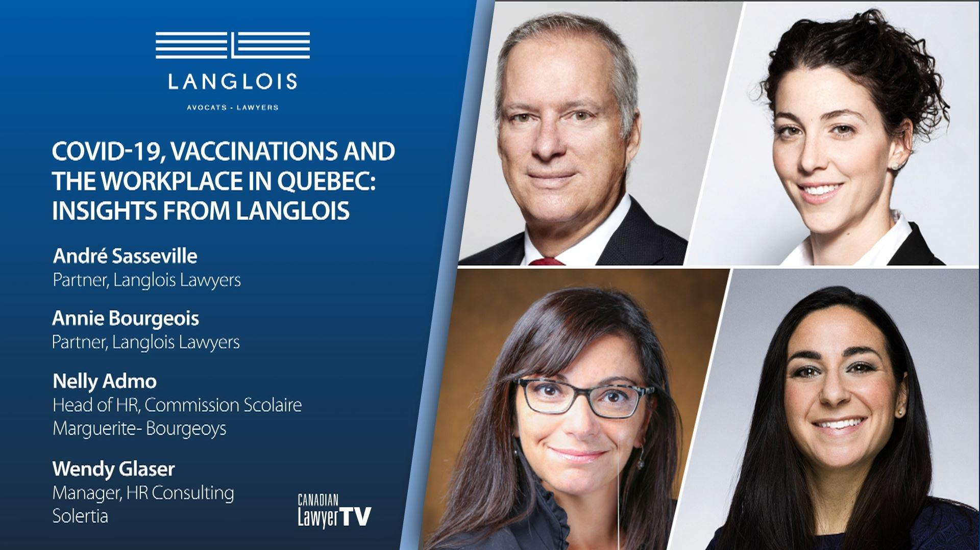 COVID-19, Vaccinations and the workplace in Quebec: Insights from Langlois