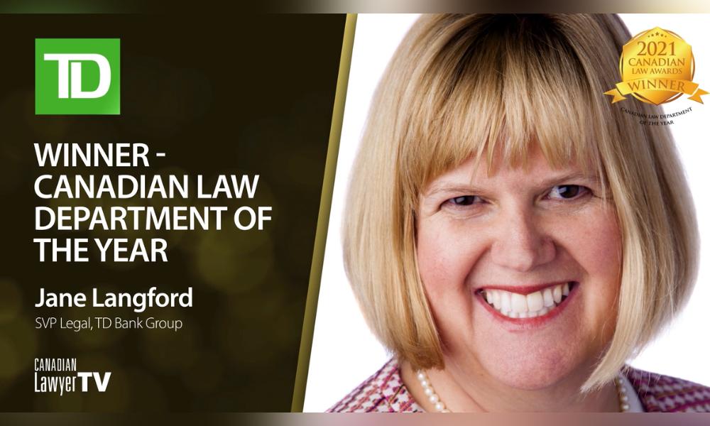 Adaptation through creative thinking: Jane Langford, senior vice president, legal at TD Bank