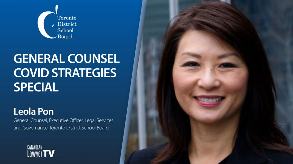 General Counsel Roundtable: Leola Pon, Toronto District School Board