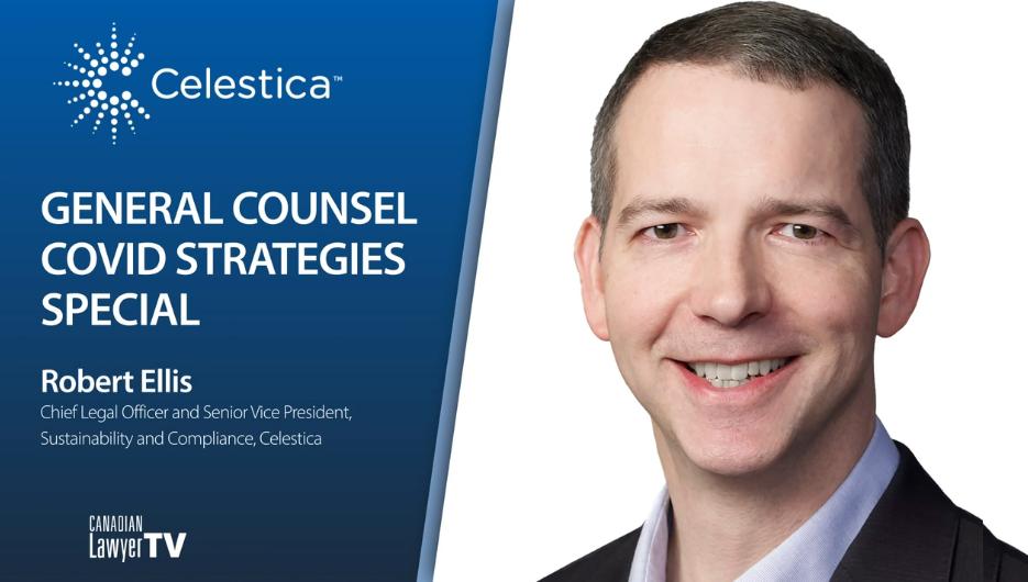 General Counsel Roundtable : Robert Ellis, Celestica
