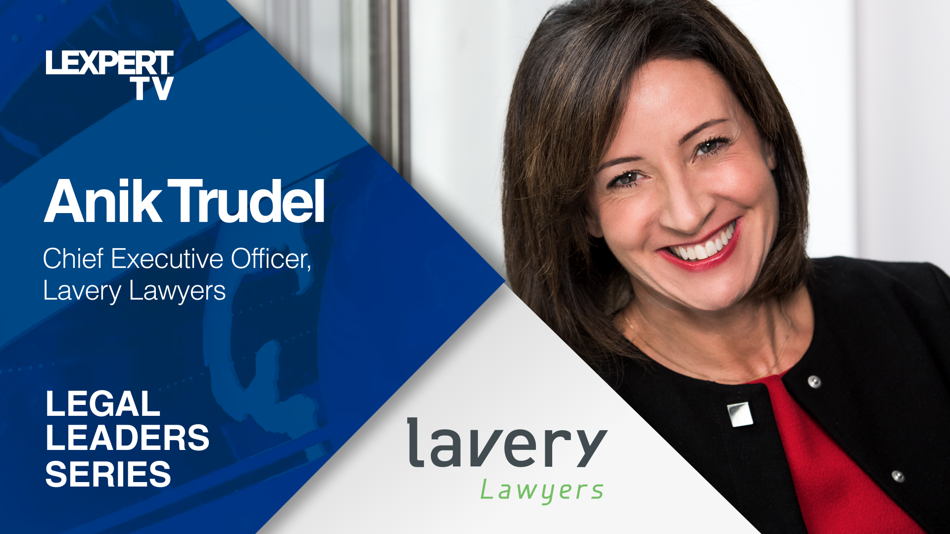 Anik Trudel, Lavery, on her firm's future growth