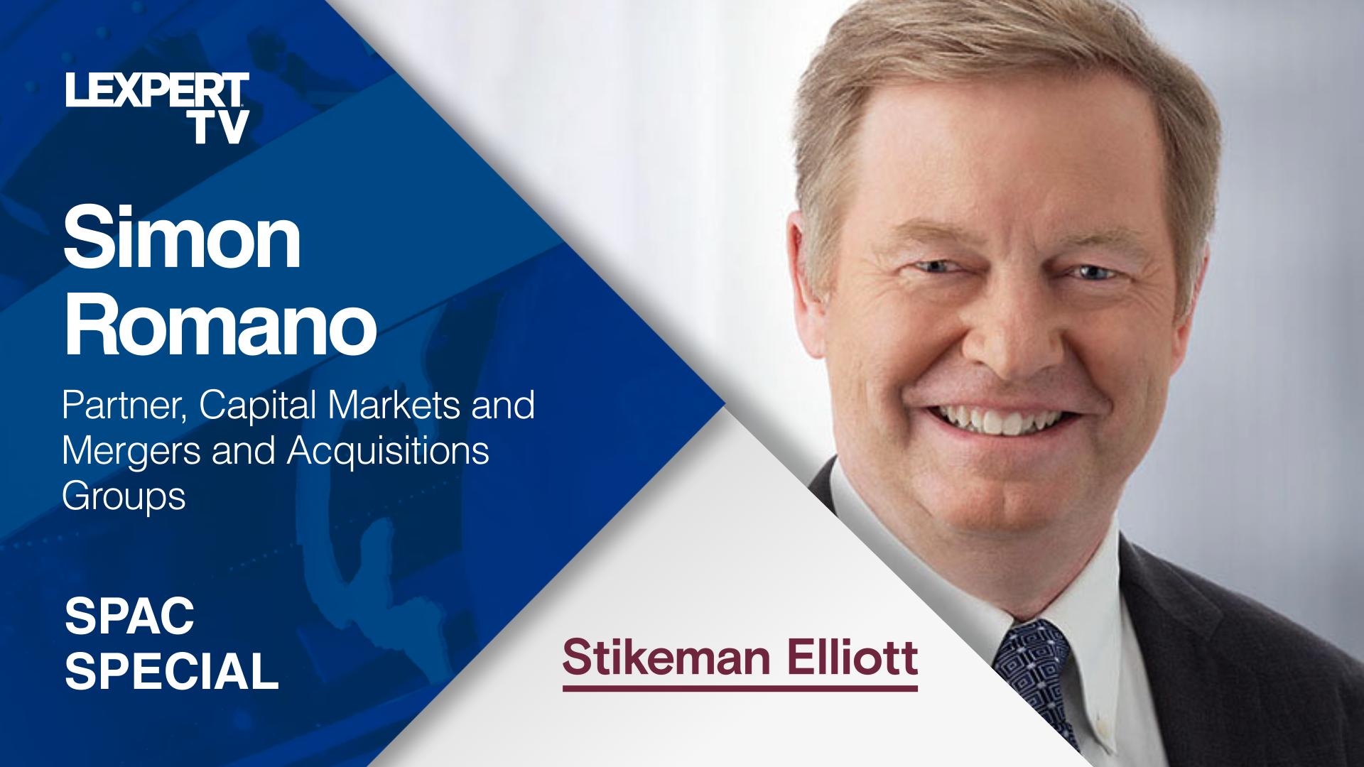 Simon Romano: SPACS, the latest investment trend and Stikeman Elliott LLP's involvement