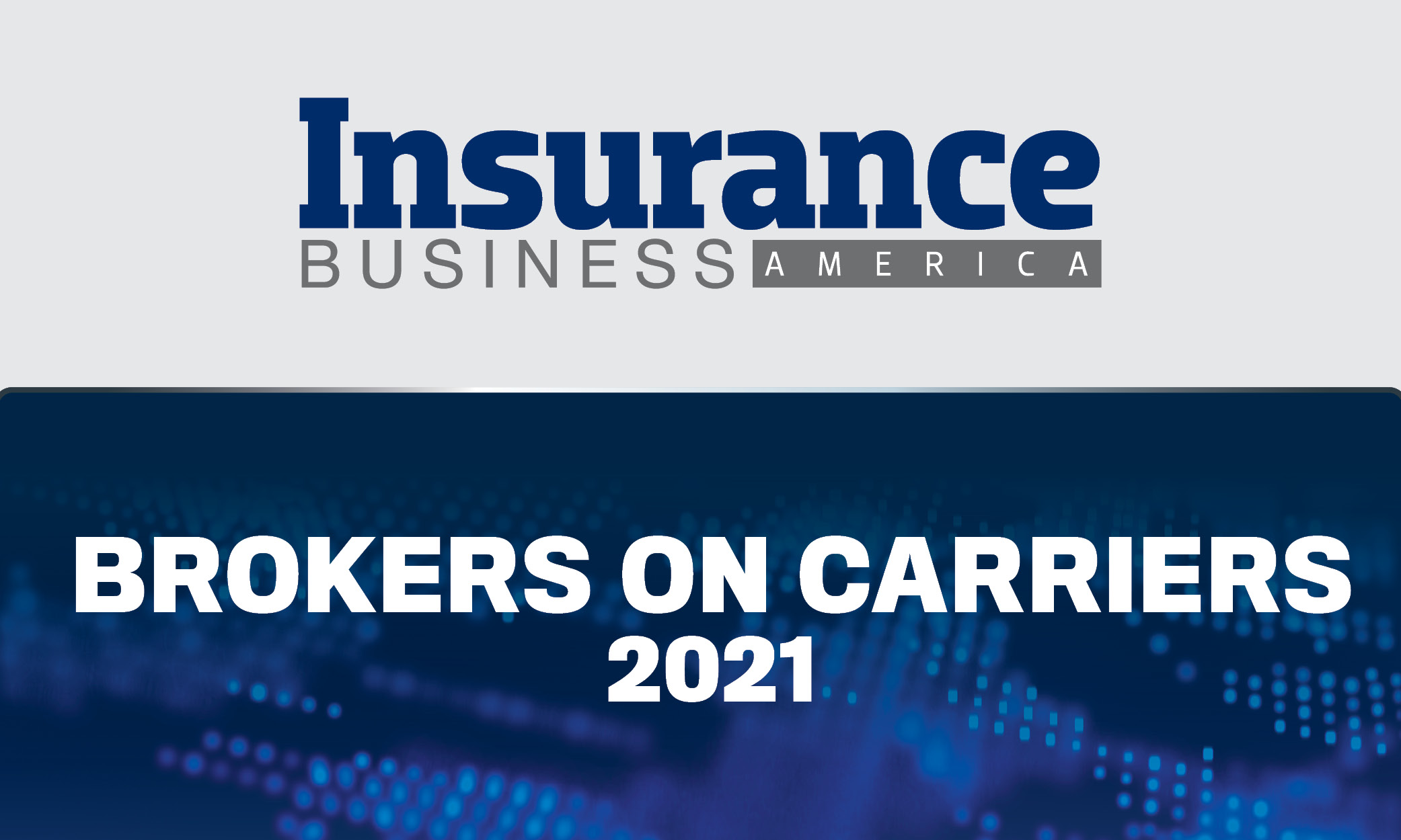 Brokers on Carriers 2021