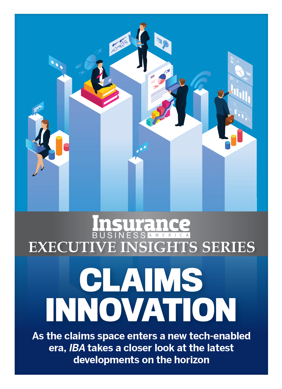 Insurance Business America 9.07 - Executive Insights Series: Claims Innovation 2021