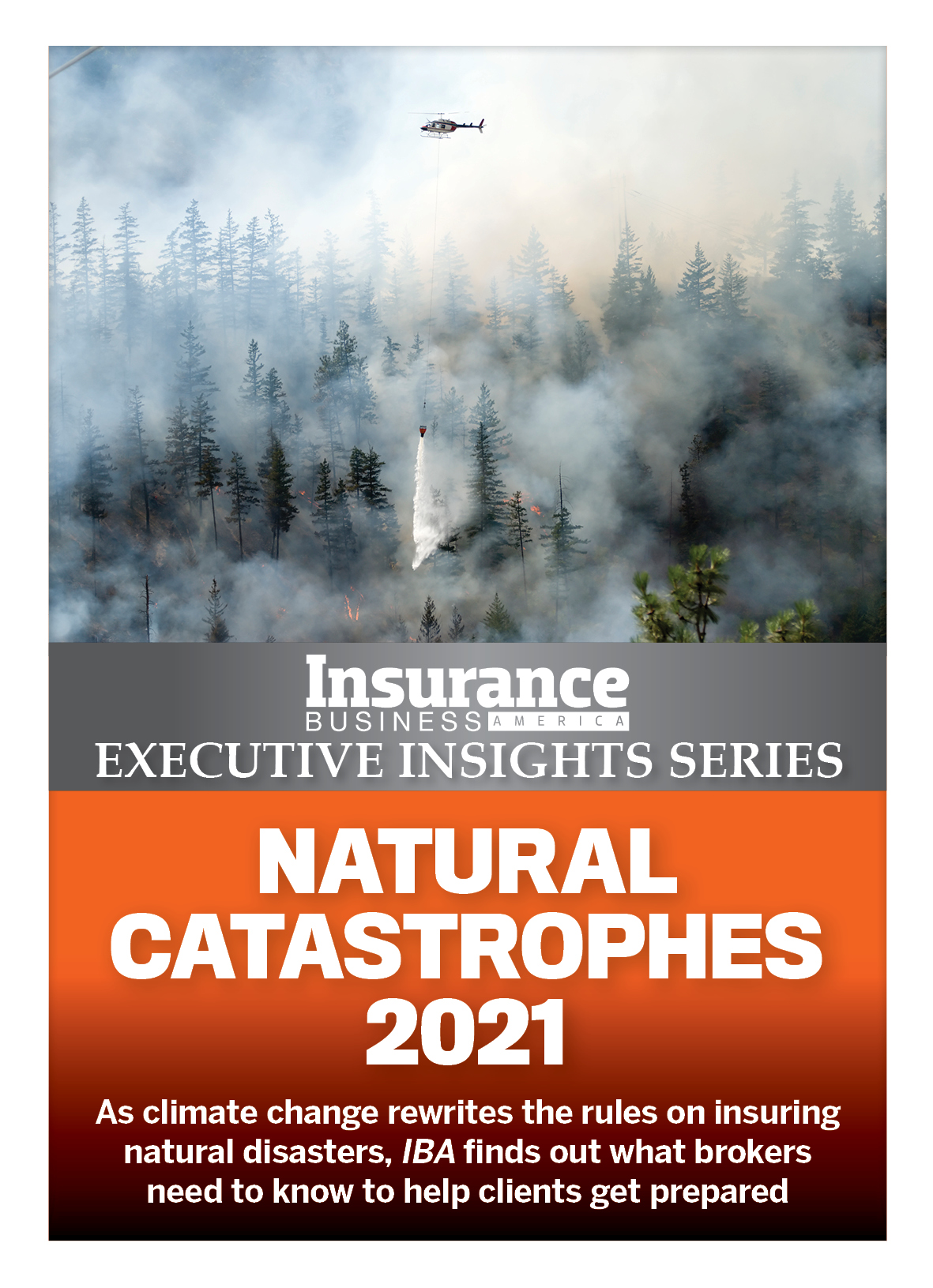 Insurance Business America 9.09 - Executive Insights Series: Natural Catastrophes 2021