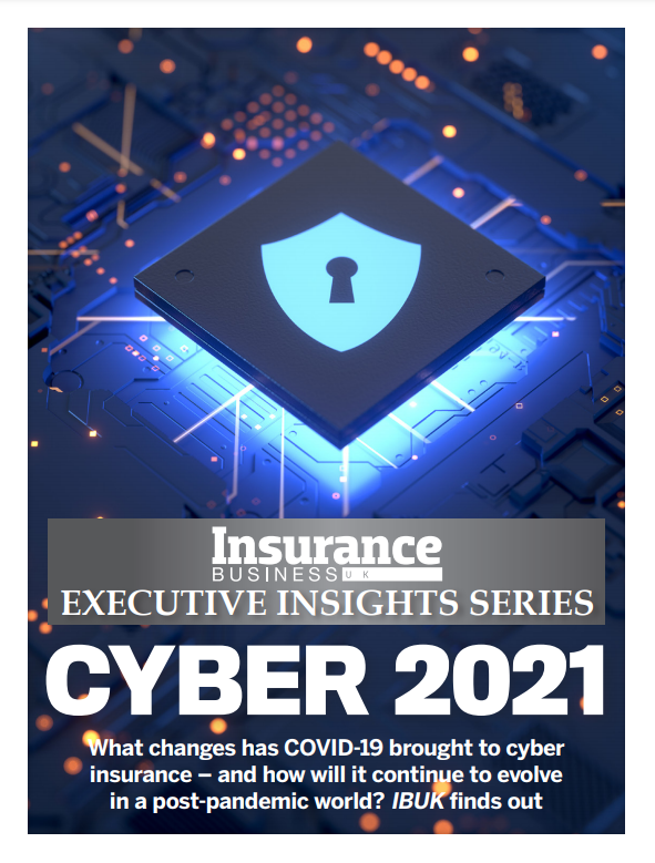 Executive Insight Report: Cyber Insurance 2021