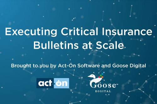 Webinar Replay: Executing Critical Insurance Bulletins at Scale