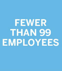FEWER THAN 99 EMPLOYEES