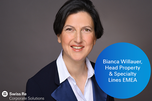 Swiss Re hires Bianca Willauer to head EMEA property & specialty lines