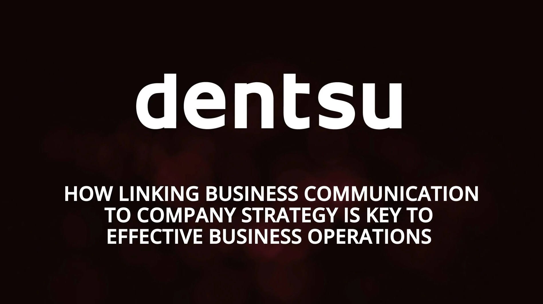 How linking business communication to company strategy is key to effective business operations