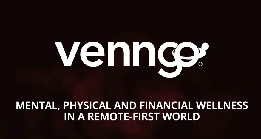 Mental, physical and financial wellness in a remote-first world