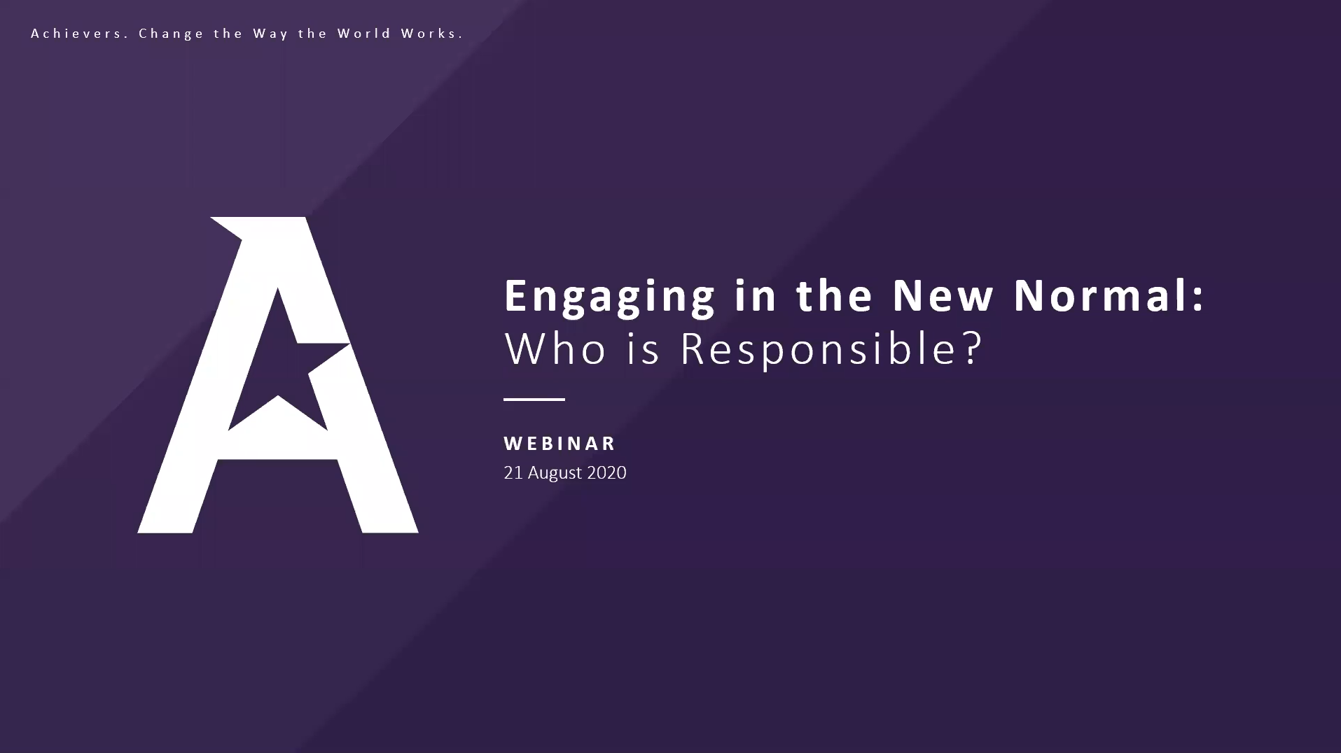 Engaging in the new normal: Who is responsible?