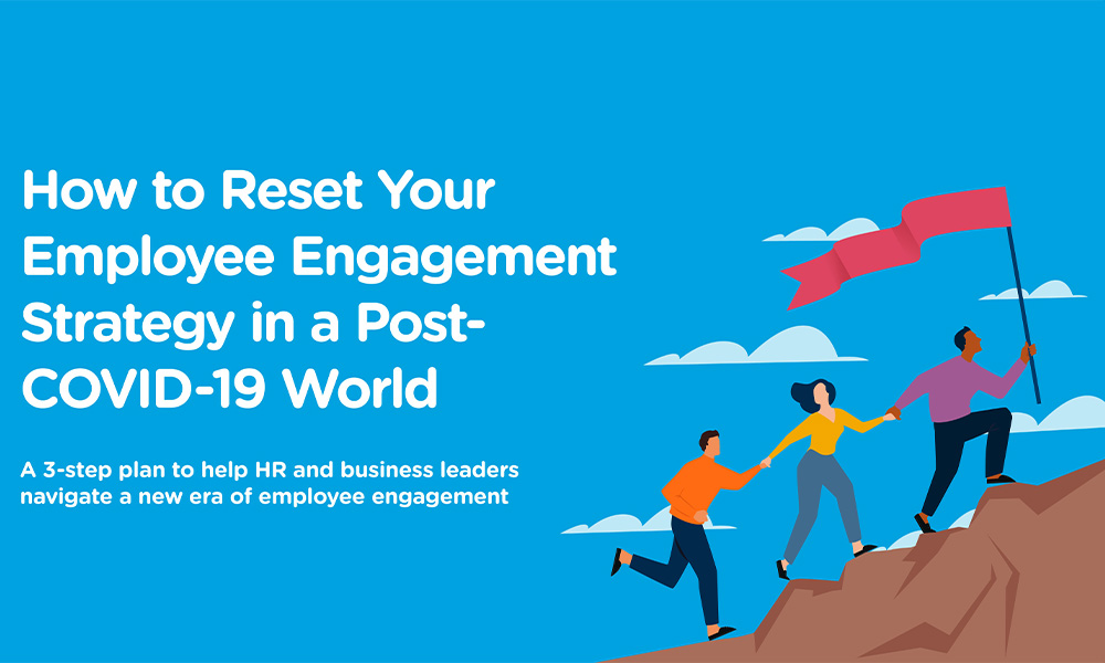 Free Whitepaper: How to Reset Your Employee Engagement Strategy in a Post-COVID-19 World