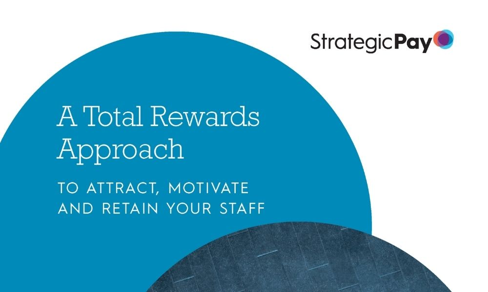 Free Whitepaper: Taking a total rewards approach to talent